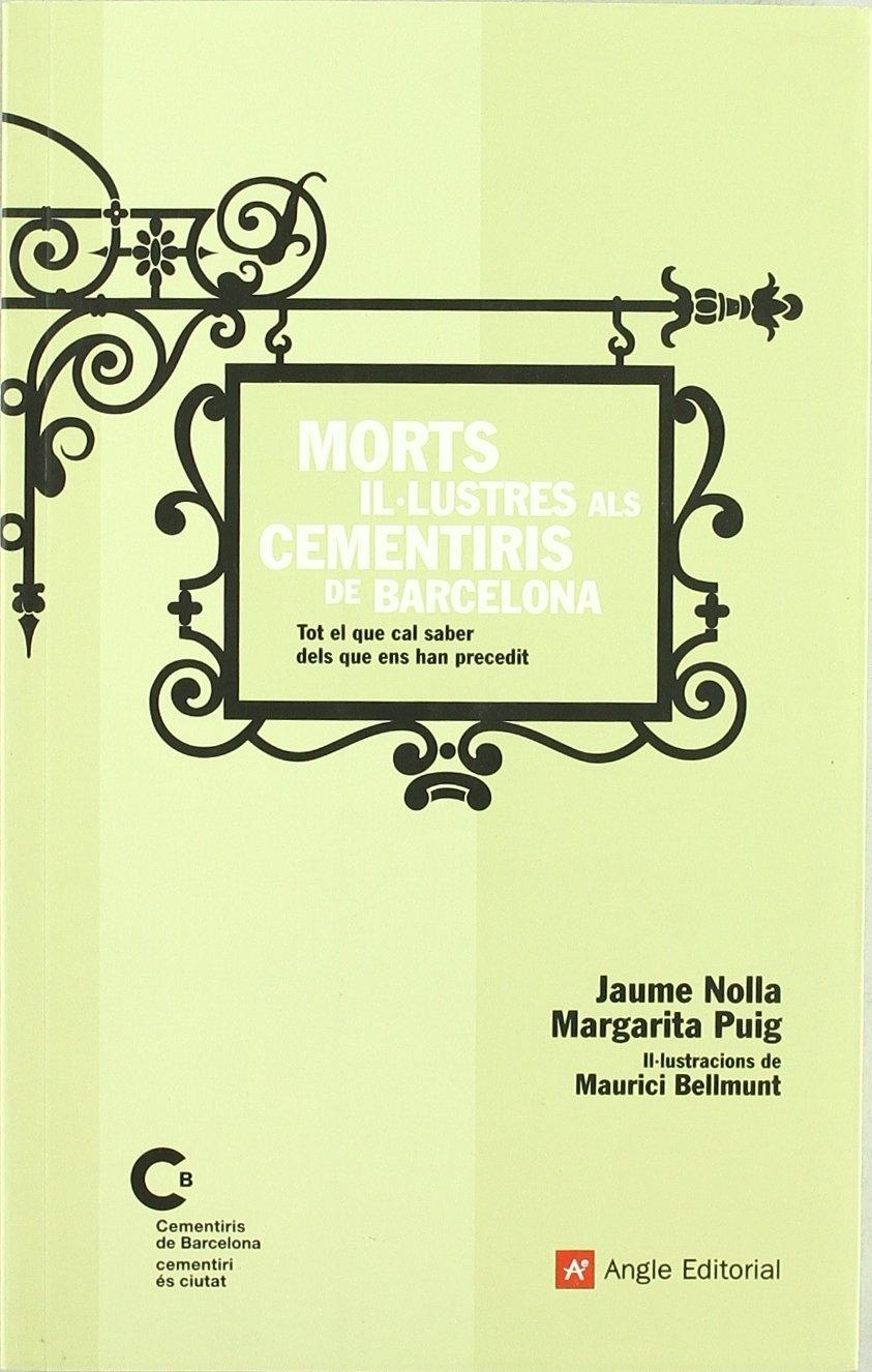 Morts Il·lustres als Cementiris de Barcelona