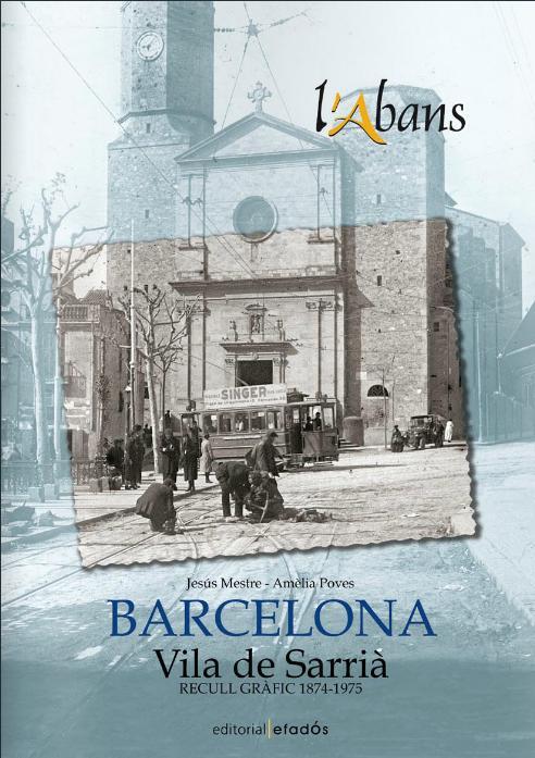 Vila de Sarrià. Recull gràfic 1874-1975